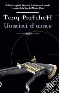 Uomini d'arme libro di Pratchett Terry