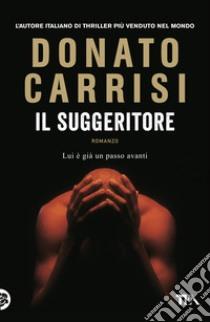 Il Suggeritore libro di Carrisi Donato