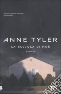 La Bussola di Noè libro di Tyler Anne