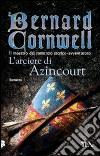 L'arciere di Azincourt libro