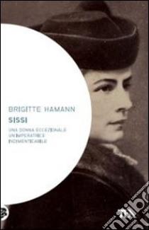 Sissi libro di Hamann Brigitte