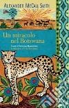 Un miracolo nel Botswana libro