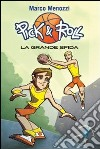 La grande sfida. Pick & Roll (3) libro