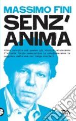 Senz'anima. Italia 1980-2010 libro