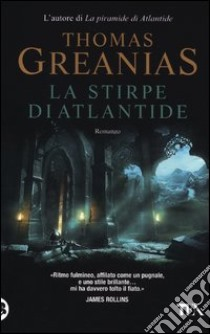 La stirpe di Atlantide libro di Greanias Thomas