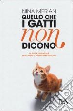 Quello che i gatti non dicono libro