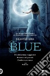 Blue. La trilogia delle gemme (2) libro di Gier Kerstin