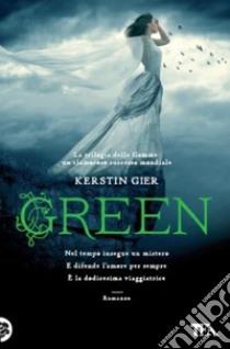Green. La trilogia delle gemme libro di Gier Kerstin
