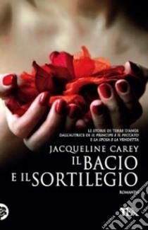 Il bacio e il sortilegio libro di Carey Jacqueline