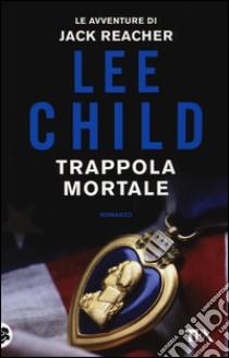 Trappola mortale libro di Child Lee