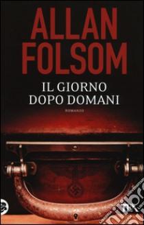 Il giorno dopo domani libro di Folsom Allan