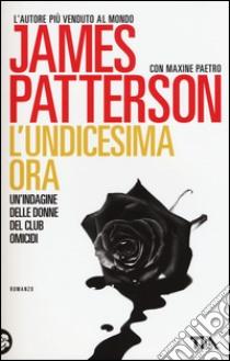 L'undicesima ora libro di Patterson James - Paetro Maxine