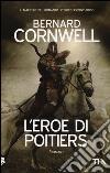L'eroe di Poitiers libro