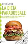 La dieta paradossale libro