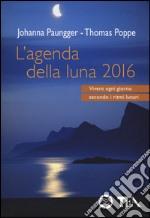 L'agenda della luna 2016 libro