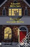 Il mondo secondo Bertie libro