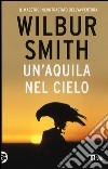 Un'aquila nel cielo libro di Smith Wilbur