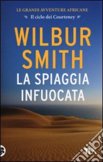La spiaggia infuocata libro di Smith Wilbur