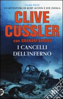 I cancelli dell'inferno libro di Cussler Clive; Brown Graham