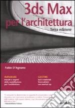 3DS Max per l'architettura libro