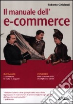 Il manuale dell'e-commerce libro di Ghislandi Roberto