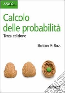 Calcolo delle probabilità libro di Ross Sheldon M.