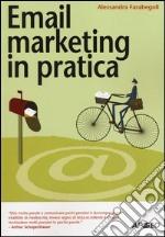 Email marketing in pratica libro