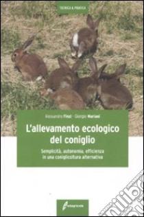 L'allevamento ecologico del coniglio libro di Finzi Alessandro - Mariani Giorgio