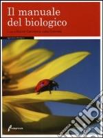Il manuale del biologico libro