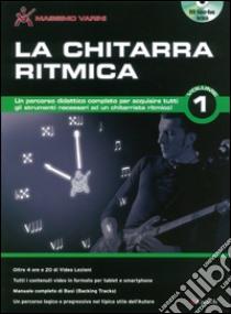 La chitarra ritmica. Con DVD-ROM (1) libro di Varini Massimo