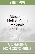 Abruzzo e Molise. Geotraveller libro