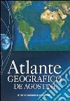 Atlante geografico De Agostini 2006 libro