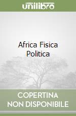 AFRICA FISICA POLITICA libro