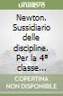 Newton. Sussidiario delle discipline. Per la 4ª classe elementare. Con e-book. Con espansione online libro