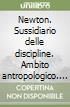 Newton. Sussidiario delle discipline. Ambito antropologico. Per la 5ª classe elementare. Con e-book. Con espansione online libro