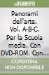 Panorami dell'arte. Vol. A-B-C. Per la Scuola media. Con DVD-ROM. Con e-book. Con espansione online libro
