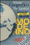 Atlante geografico moderno. Con aggiornamento online libro