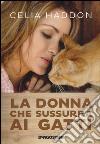 La donna che sussurra ai gatti libro