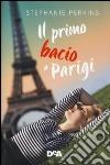 Il primo bacio a Parigi libro