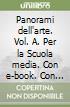 Panorami dell'arte. Vol. A. Per la Scuola media. Con e-book. Con espansione online libro
