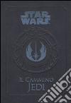 Il cammino Jedi. Star Wars libro