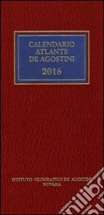 Calendario atlante De Agostini 2016. Con aggiornamento online libro
