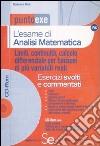 L'esame di analisi matematica. Limiti, continuità, calcolo differenziale per funzioni di più variabili reali. Esercizi svolti e commentati. Con CD-ROM libro