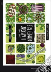Come fare... Il giardino commestibile libro di Sicurella Annibale