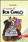 La cucina di Don Camillo. Ricette, menu e vini dal mondo di Guareschi libro