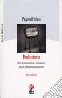 Mediastoria libro di Ortoleva Peppino