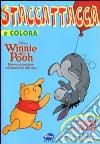 Winnie the Pooh. Nuove avventure nel bosco dei 100 Acri. Con adesivi libro