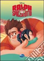 Ralph Spaccatutto libro