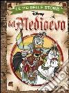 Le pi� belle storie del Medioevo