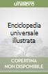 Enciclopedia universale illustrata libro